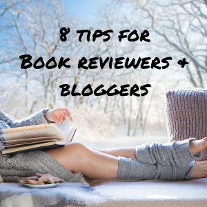 8 tips for Book reviewers & bloggers